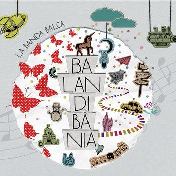 """Música infantil - """"Contes cantats, cançons contades i llegendes de fades"""" amb la Banda Balca"""