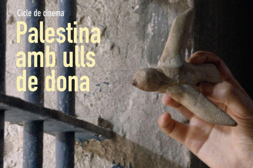 """Cicle de cinema """"Palestina amb ulls de dona"""" - """" 3.000 nits """""""