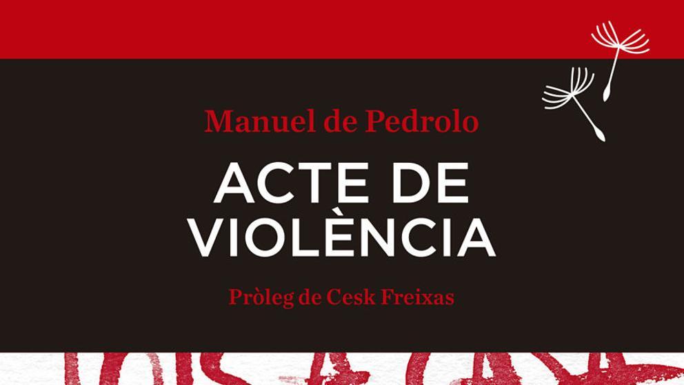 """Club de lectura - """"Acte de violència"""" de Manuel de Pedrolo"""