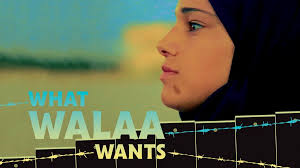 Cinema documental - What Walaa wants