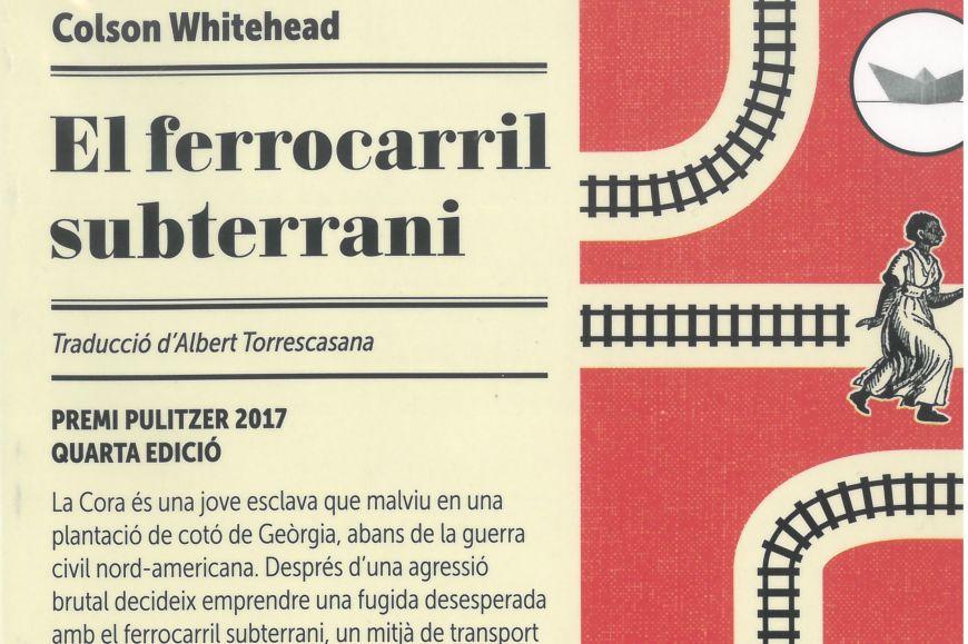 Club de lectura - El ferrocarril subterrani, de Colson Whitehead