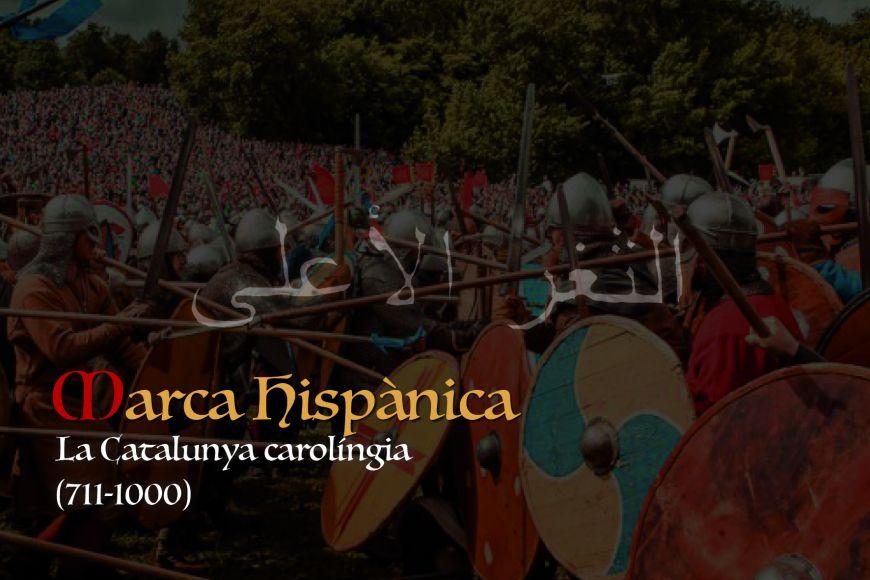 Exposició:  Marca Hispànica. La Catalunya carolíngia (711-1000)