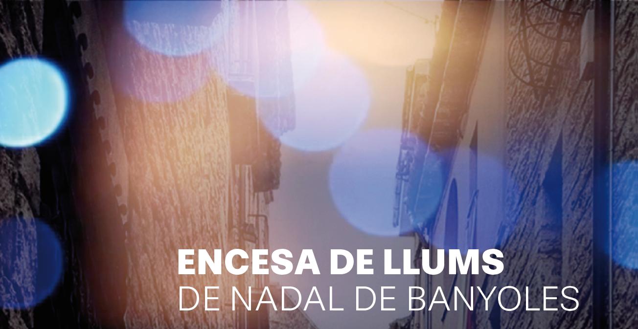 Encesa de llums de Nadal de Banyoles - Format virtual