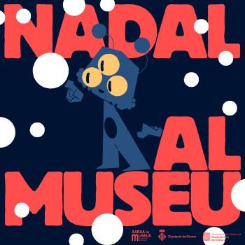 6ª edició de Nadal al museu